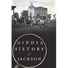 The Hidden History of Jackson