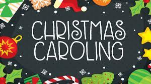 Christmas Caroling 2018